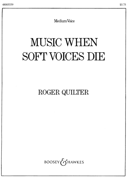 Music, When Soft Voices Die