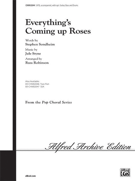 Everythings Coming Up Roses - SATB