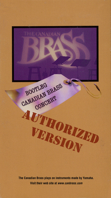 Bootleg Canadian Brass Concert: Authorized Version