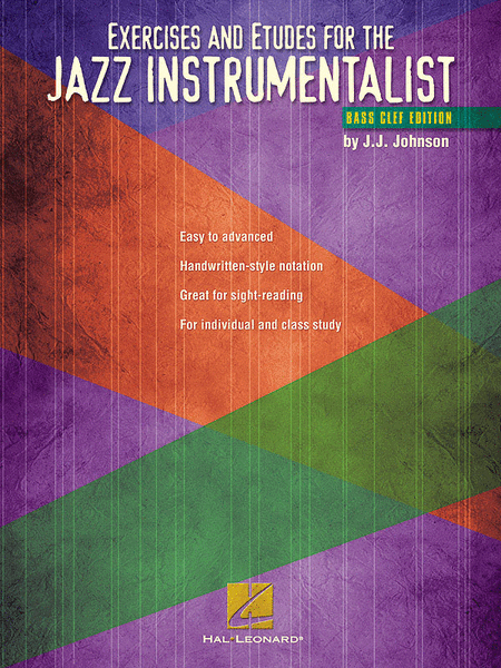 Exercises and Etudes For The Jazz Instrumentalist (Trombone / Bass Clef Instruments)