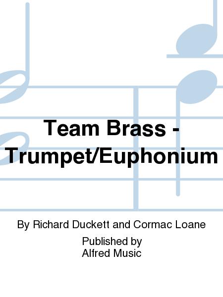 Team Brass - Trumpet/Euphonium