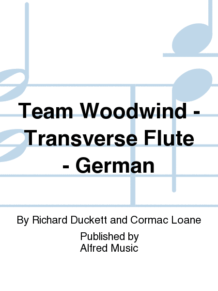 Team Woodwind -  Transverse Flute - German
