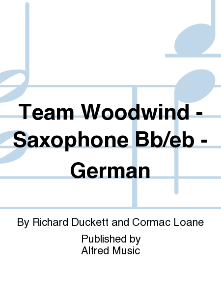 Team Woodwind -  Saxophone Bb/eb - German