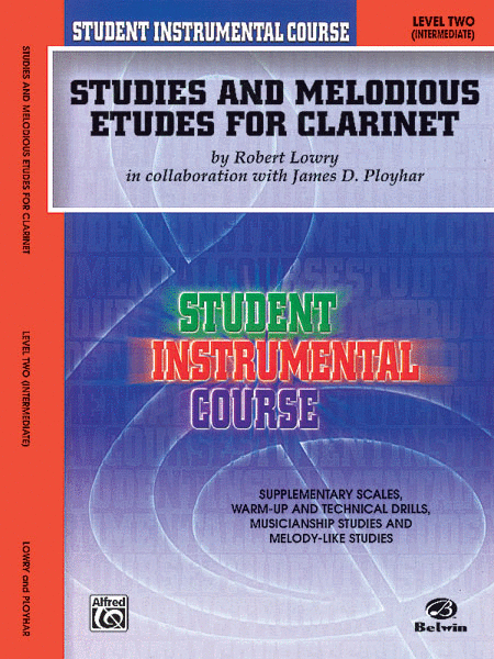 Student Instrumental Course Studies and Melodious Etudes for Clarinet