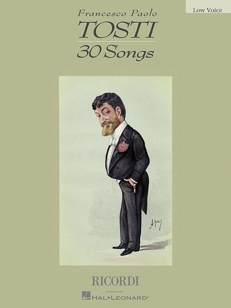 Francesco Paolo Tosti - 30 Songs