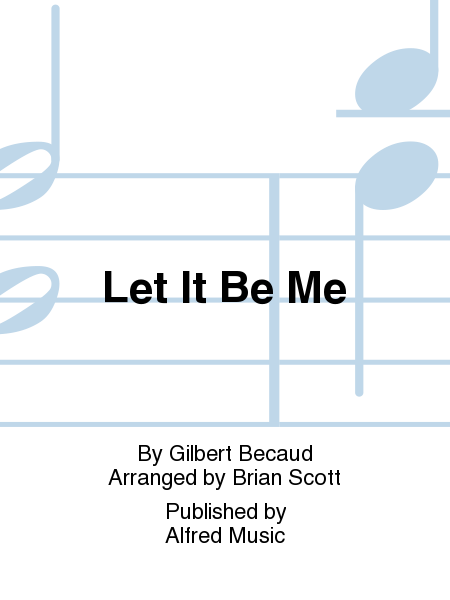 Let It Be Me