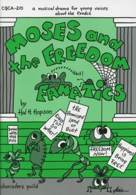 Moses and the Freedom Fanatics - Orch Part