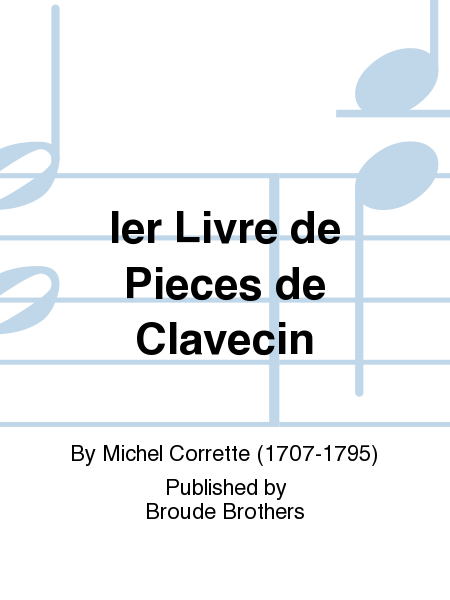 Ier Livre de Pieces de Clavecin