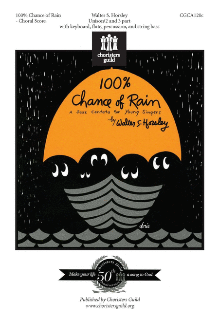 100% Chance of Rain - Choral Score (New Edition)