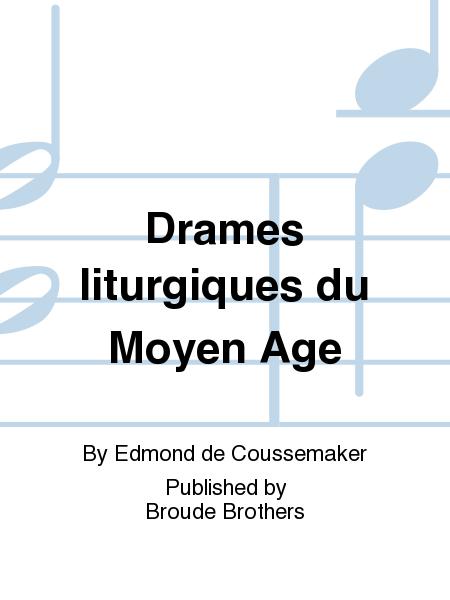 Drames liturgiques du Moyen Age