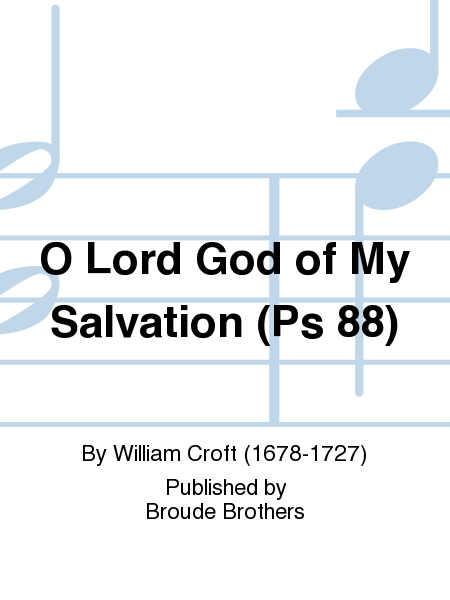 O Lord God of My Salvation (Ps 88)