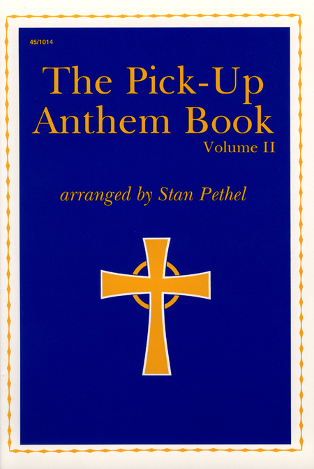 The Pick-Up Anthem Book, Vol. 2