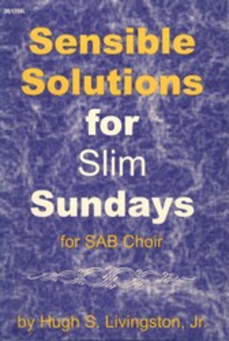 Sensible Solutions for Slim Sundays
