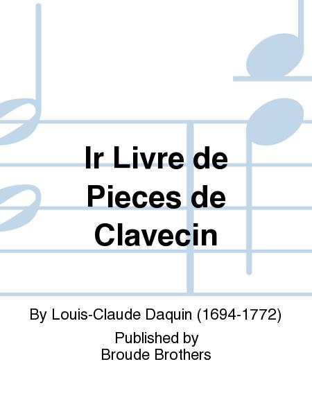 Ir Livre de Pieces de Clavecin