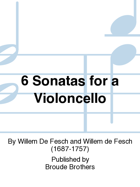6 Sonatas for a Violoncello