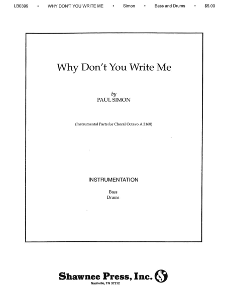 Why Don't You Write Me?