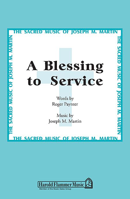 A Blessing to Service