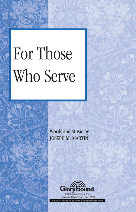 For Those Who Serve