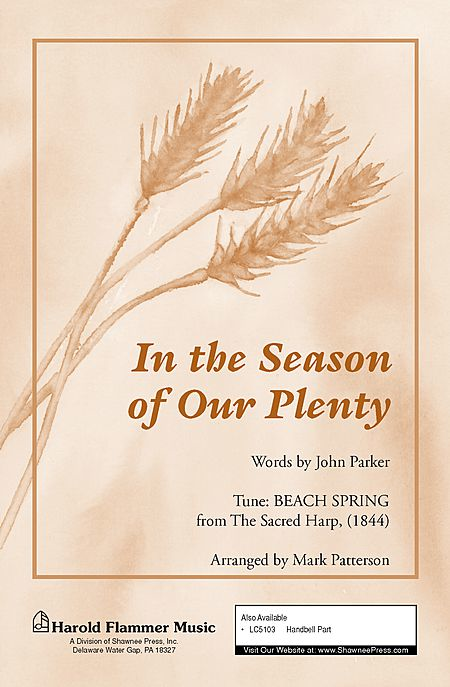 In the Season of Our Plenty