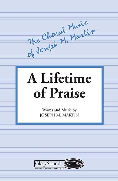 A Lifetime of Praise