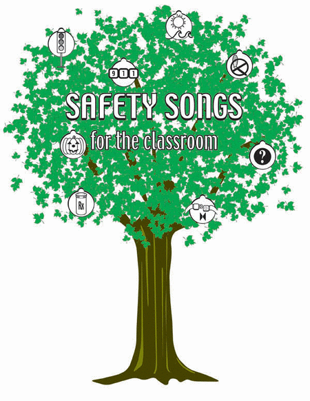 Safety Songs for the Classroom