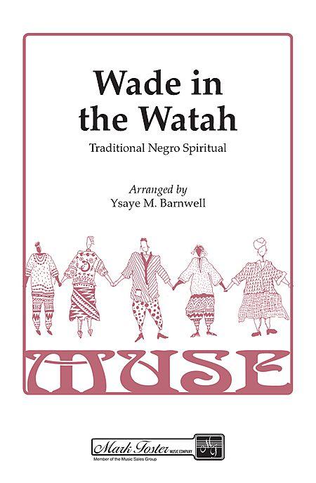 Wade in the Watah