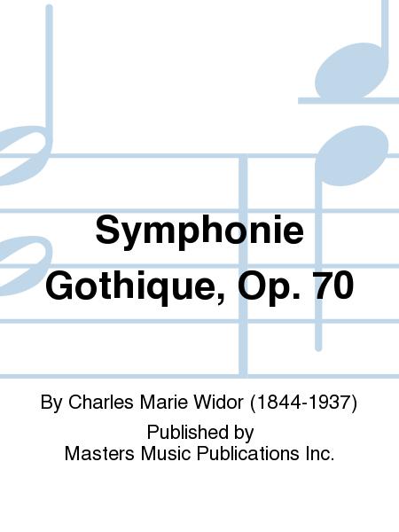 Symphonie Gothique, Op. 70