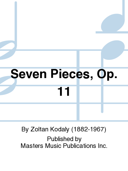 Seven Pieces, Op. 11