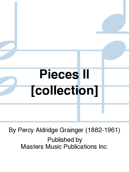 Pieces II [collection]