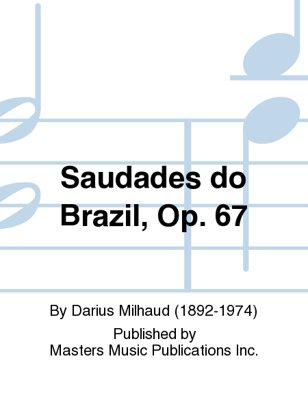 Saudades do Brazil, Op. 67
