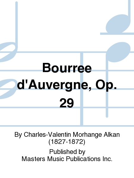 Bourree d'Auvergne, Op. 29