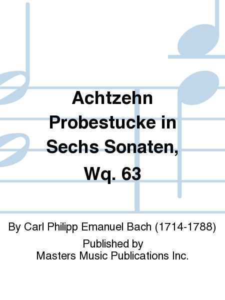 Achtzehn Probestucke in Sechs Sonaten, Wq. 63