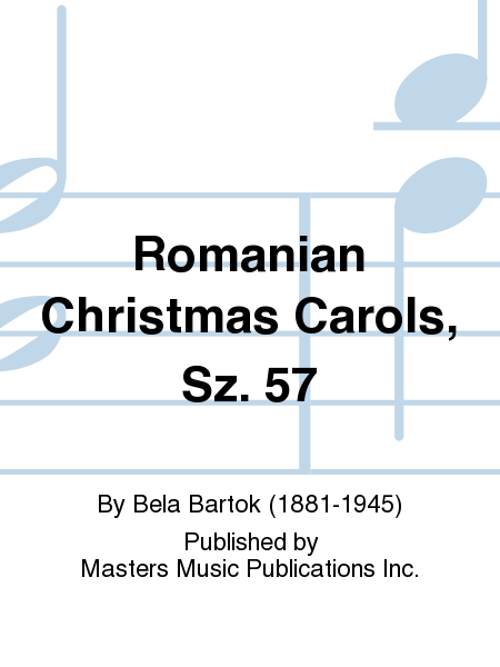 Romanian Christmas Carols, Sz. 57