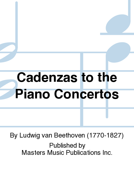 Cadenzas to the Piano Concertos