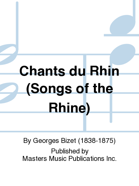Chants du Rhin (Songs of the Rhine)