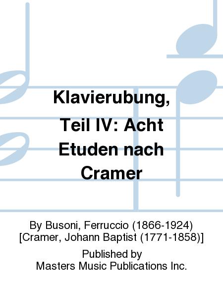 Klavierubung, Teil IV: Acht Etuden nach Cramer