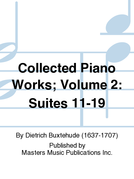 Collected Piano Works; Volume 2: Suites 11-19