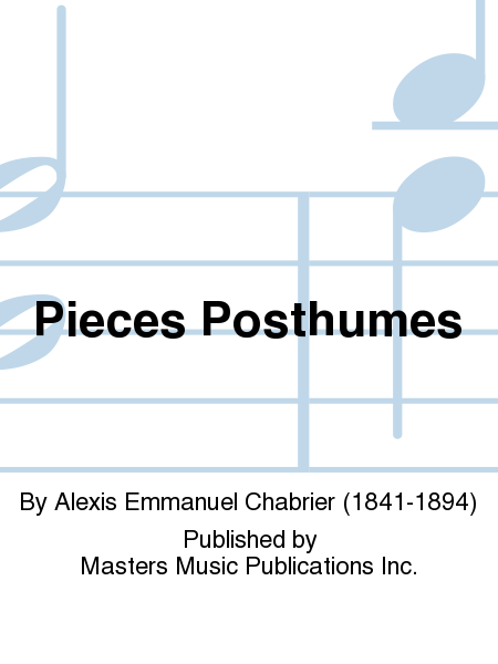 Pieces Posthumes