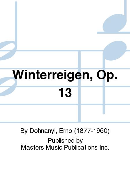Winterreigen, Op. 13