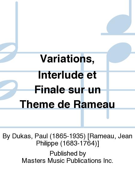 Variations, Interlude et Finale sur un Theme de Rameau