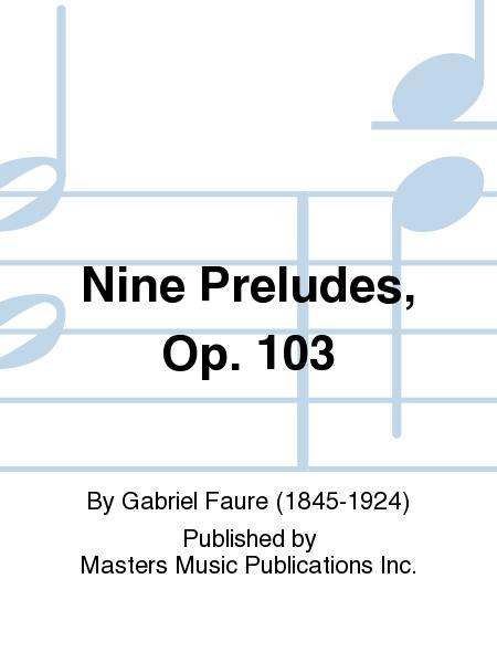 Nine Preludes, Op. 103
