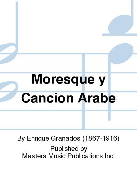 Moresque y Cancion Arabe