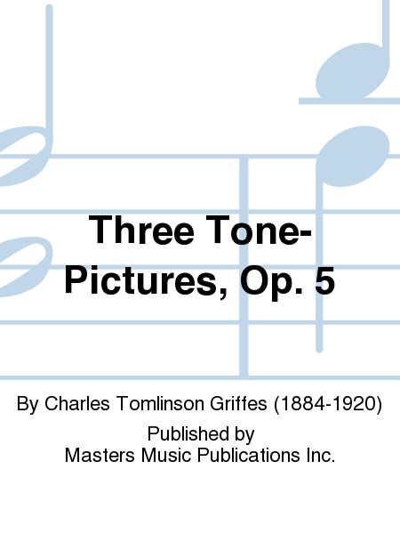 Three Tone-Pictures, Op. 5