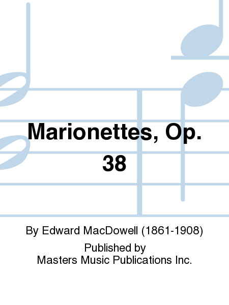 Marionettes, Op. 38