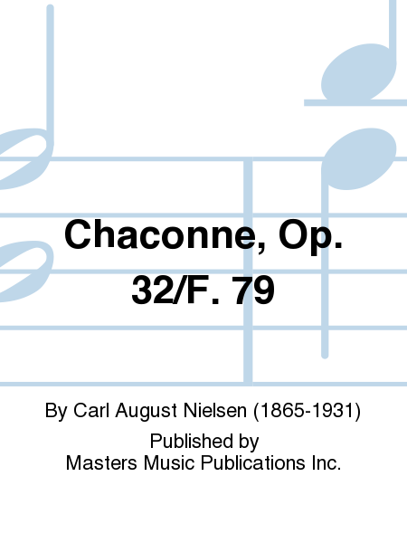 Chaconne, Op. 32/F. 79