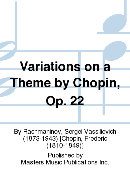 Variations on a Theme by Chopin, Op. 22