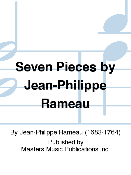 Seven Pieces by Jean-Philippe Rameau