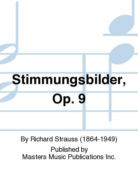 Stimmungsbilder, Op. 9
