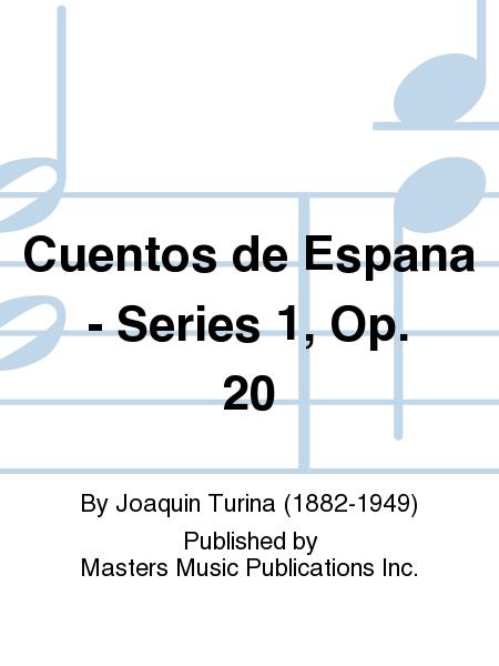 Cuentos de Espana - Series 1, Op. 20