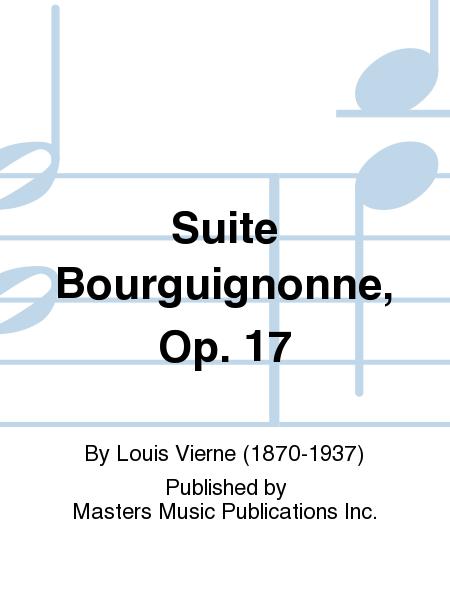 Suite Bourguignonne, Op. 17